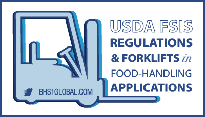 USDA-FSIS-Regulations-and-Forklifts-in-Food-Handling-Applications_Global